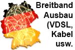 Festnetz Netzausbau Breitband Internet - DSL, VDSL, Kabel, Glasfaser